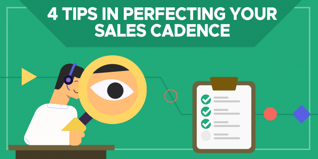 4 tips in perfecting your sales cadence