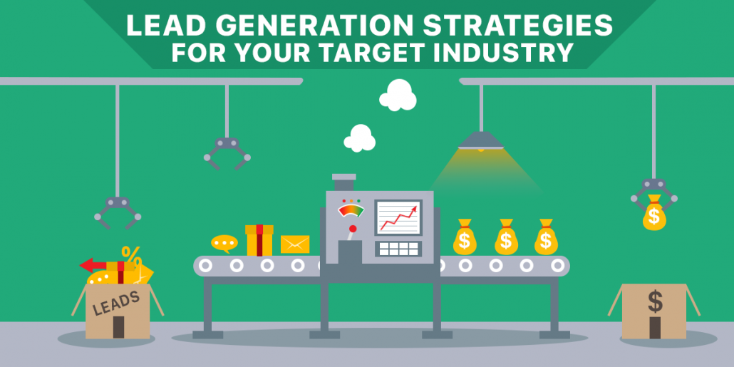 lead generation strategies for your target industry
