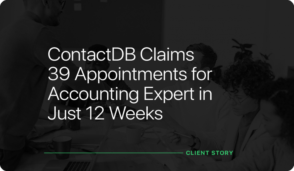 ContactDB Claims 39 Appointments for Accounting Expert in Just 12 Weeks