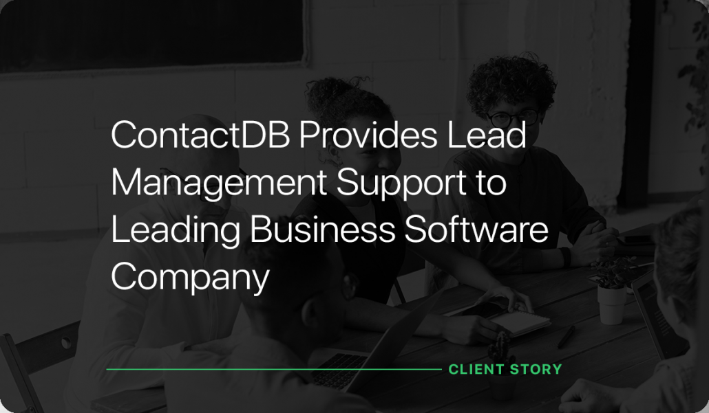 ContactDB Provides Lead Management Support to Leading Business Software Company