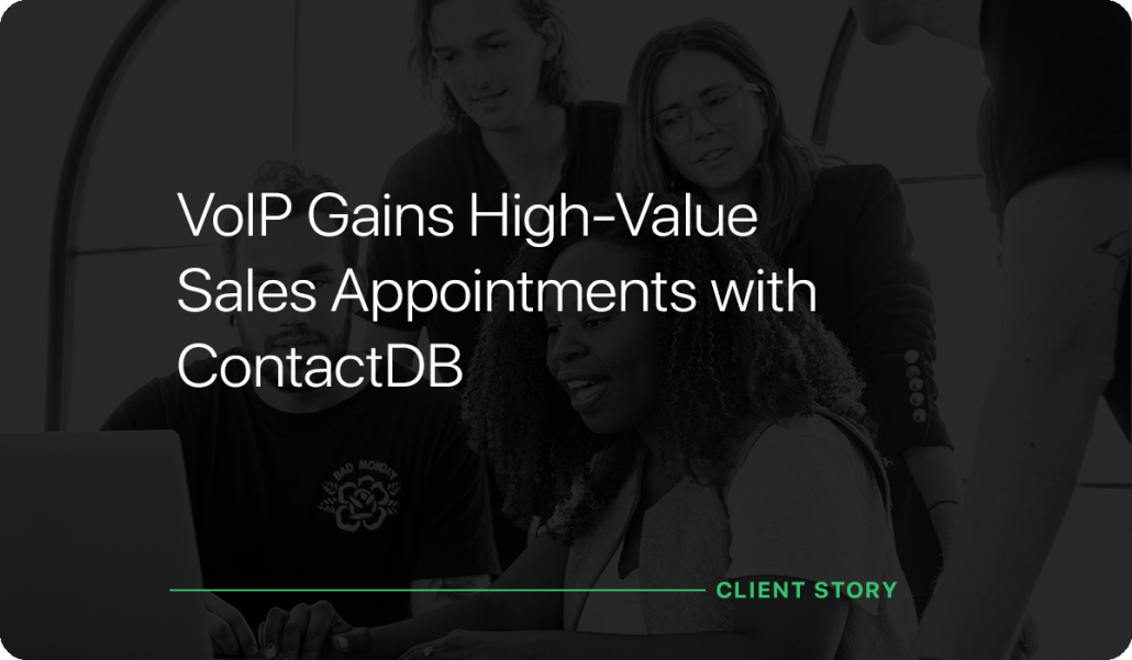 VoIP Gains High-Value Sales Appointments with ContactDB